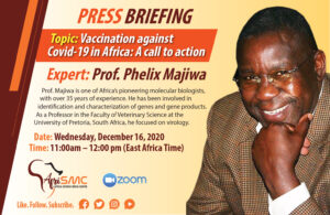 AfriSMC Press briefing on Covid-19 vaccination in Africa by Prof Phelix Majiwa