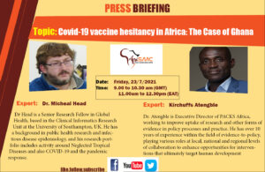 Press Briefing on Covid-19 Vaccine hesitancy in Africa:The Case of Ghana